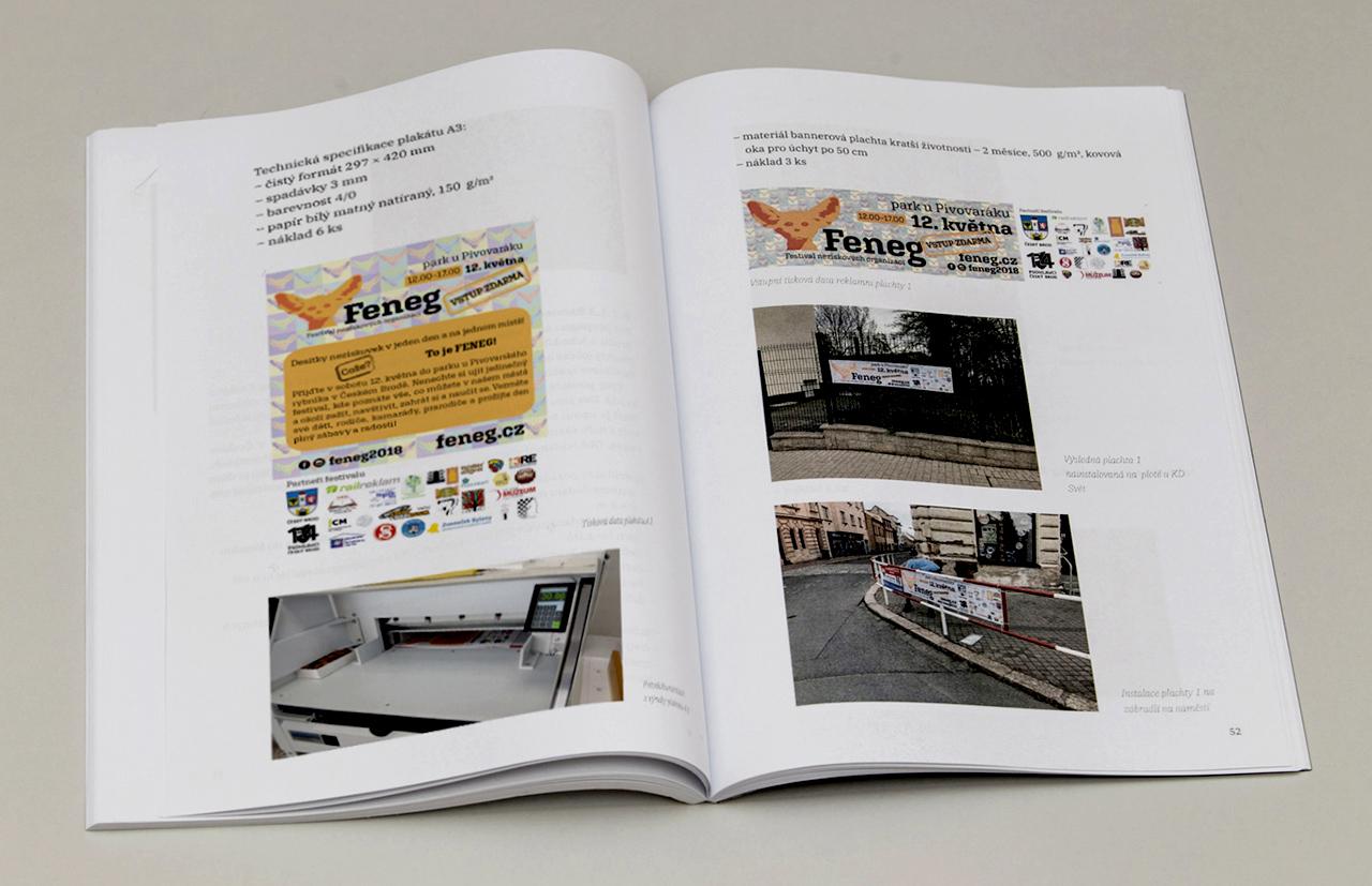 Využití průmyslových i uměleckých tiskových technik při propagaci festivalu   G3B04   2018