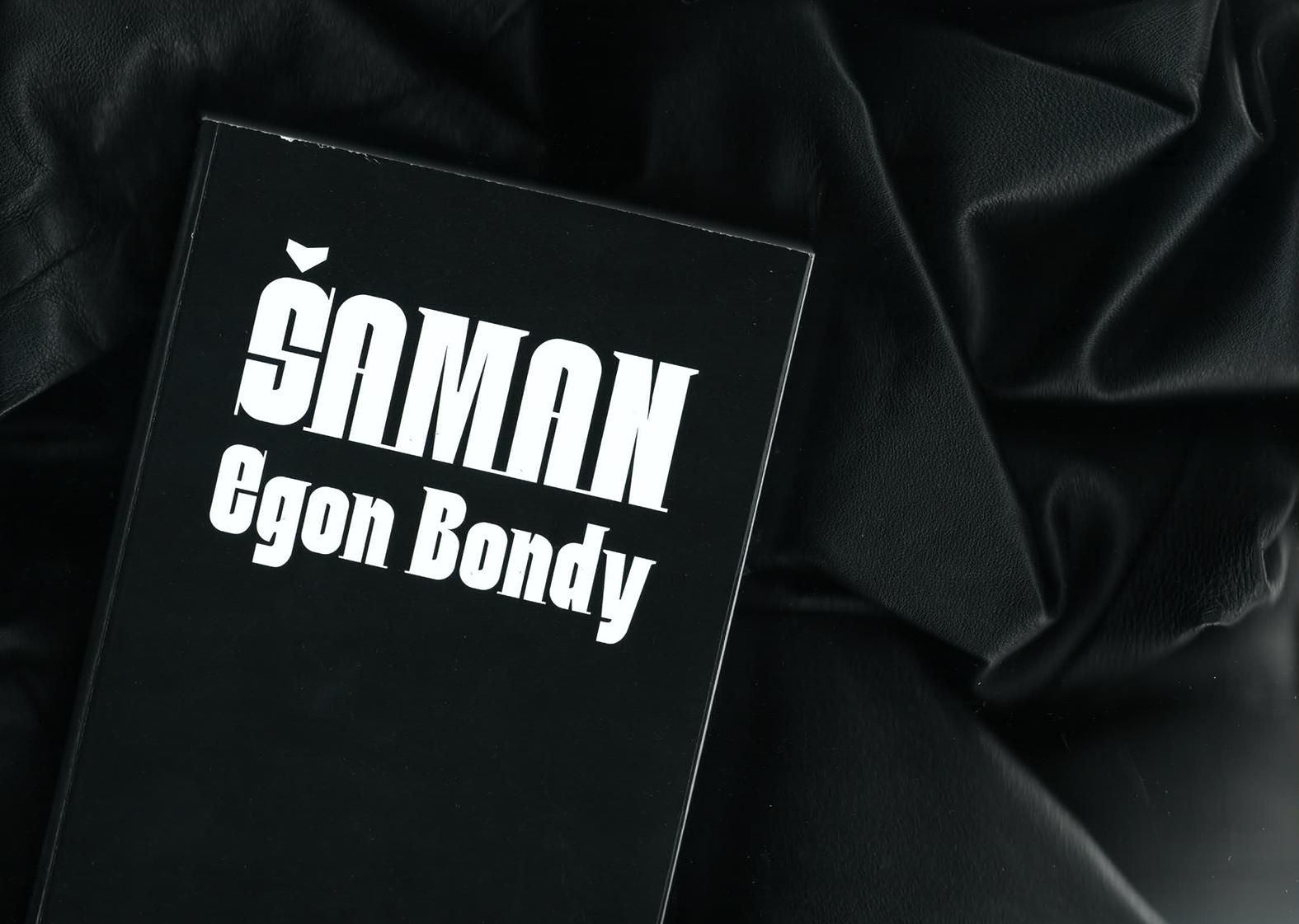 Egon Bondy<br>Šaman<br> P3b GPP<br> 2019/2020